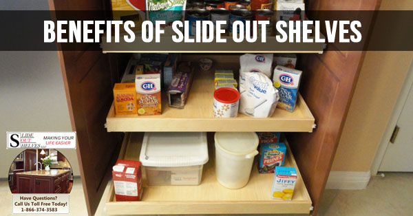 Benefits Of Slide Out Shelves