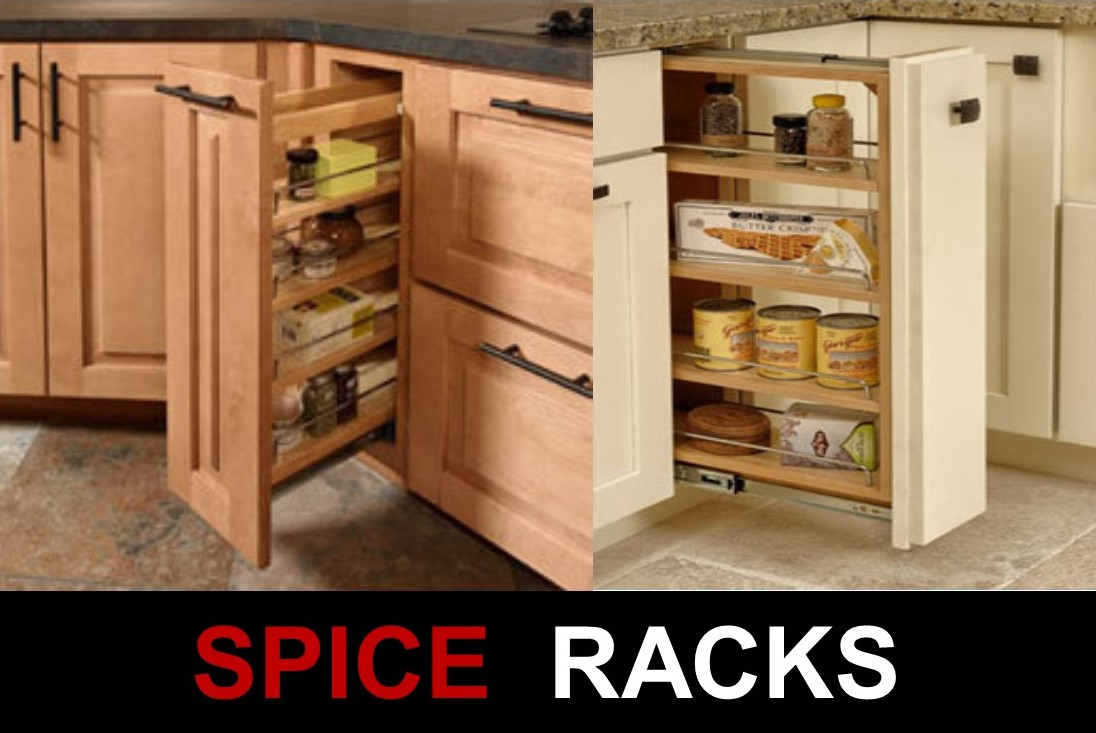 Pull Out Spice Racks and Drawers