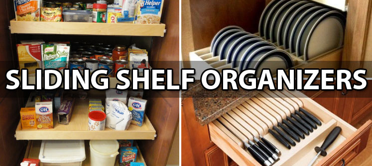 Sliding Shelf Organizers